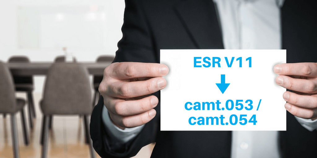 Von ESR V11 zu camt.053 und camt.054