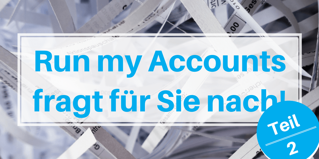 Run my Accounts fragt für Sie nach!