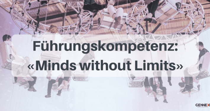 Führungskompetenz «Minds without Limits»