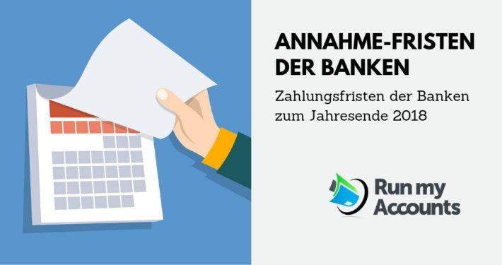 Jahresschlusszeiten Banken