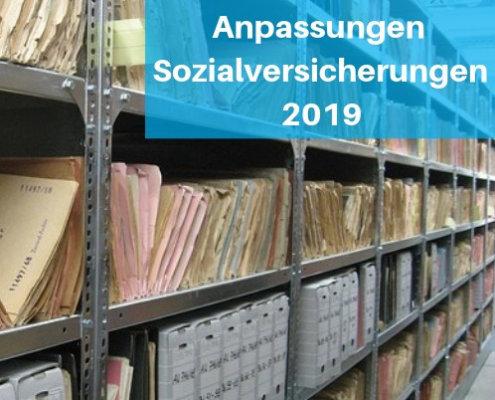Anpassungen Sozialversicherungen 2019