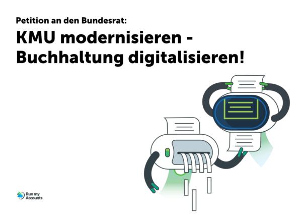 Petition an den Bundesrat: KMU modernisieren - Buchhaltung digitalisieren!